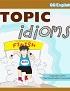 Topic Idioms