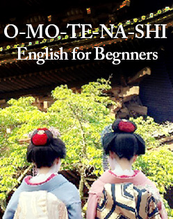O-MO-TE-NA-SHI English for Beginner
