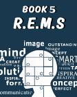 R.E.M.S.