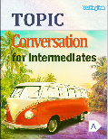 Topic conversation for intermediates